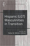 "Martinez-Exposito, Alfredo. ""Embodiments of class and nation in Eloy de la Iglesia's gay films,"" in Merida-Jimenez, R. (ed.,). Hispanic (LGT) Masculinities in Transition."