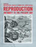Reproduction Antiquity to the Present Day