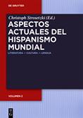 Aspectos actuales del hispanismo mundial Literatura - Cultura - Lengua