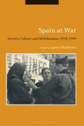 Spain at War. Society, Culture and Mobilization, 1936-44