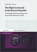 The Principle of the summum imperium auspiciumque from 509 to 19 BCE. Franz Steiner Verlag GmbH, 2014