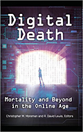 Mortality and Beyond in the Online Age. Praeger Publishers, 2014