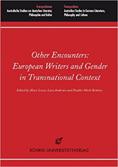 European Writers and Gender in Transnational Context. Rohrig Universitatsverlag, 2014