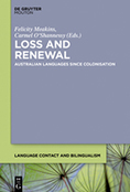 Loss and Renewal: Australian Languages Since Colonisation