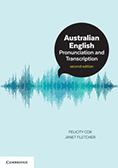 Australian English Pronunciation and Transcription (2nd edition)