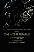 Das Interpretative Universum: Dimitri Ginev Zum 60