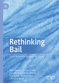 Rethinking Bail – Court Reform or Business as Usual?