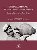 Essays in Honour of M. Taner Tarhan / M. Taner Tarhan'a Sunulan Makaleler. Zero Prod. Ltd, 2013