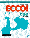 Ecco! due Student Book and Activity Book with Reader+ (2e)