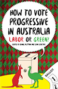 How to Vote Progressive in Australia Labor Or Green?