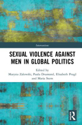 Sexual Violence Against Men in Global Politics