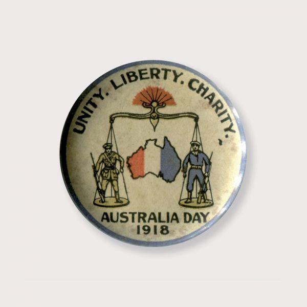 Unity. Liberty. Charity. Australia Day 1918