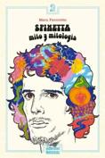 Luis Alberto Spinetta: Mito y Mitología