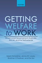 Getting Welfare to Work: Street-Level Governance in Australia, the UK and the Netherlands
