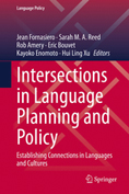Intersections in Language Planning and Policy: Establishing Connections in Languages and Cultures