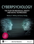Cyberpsychology The Study of Individuals, Society and Digital Technologies