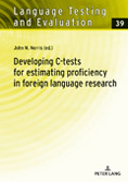 Developing C-tests for estimating proficiency in foreign language research