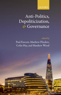 Anti-Politics, Depoliticization, and Governance