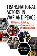 Transnational Actors in War and Peace