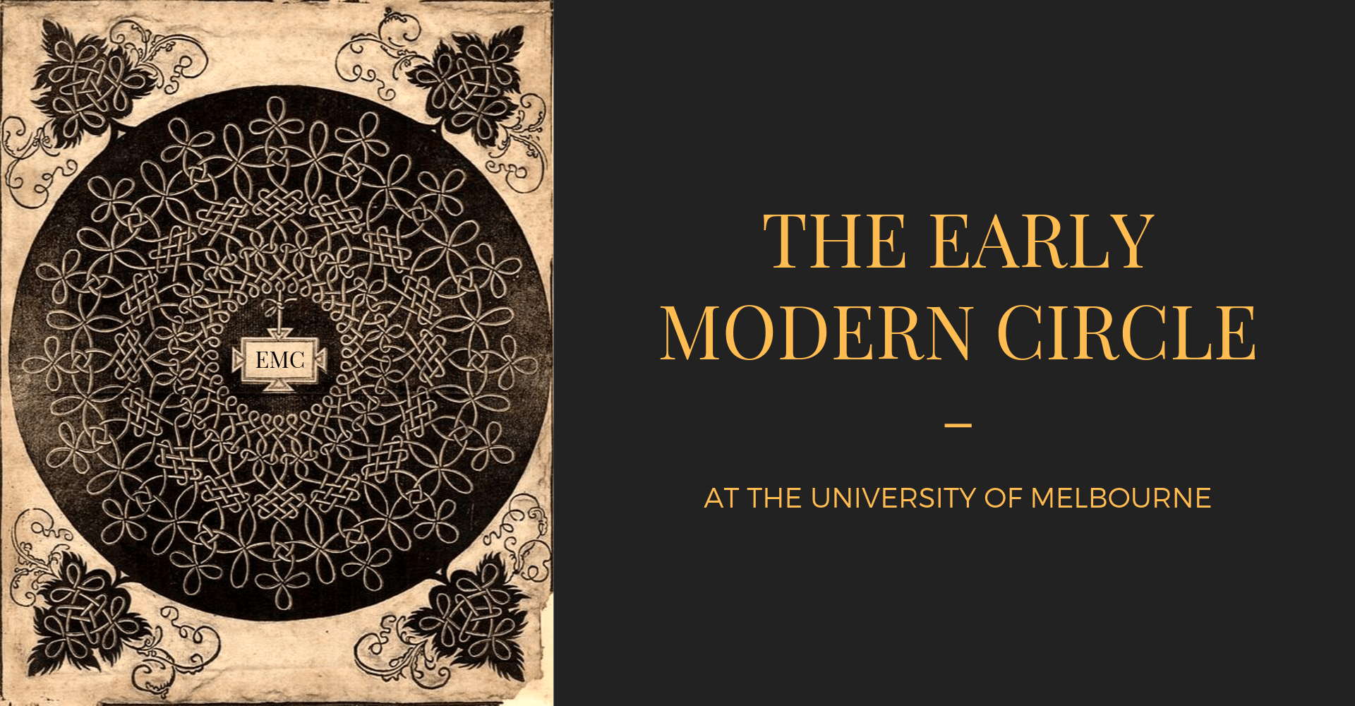 the early modern circle at the university of melbourne is written in yellow on black background