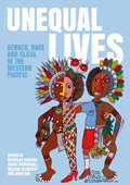 Unequal Lives: Gender, Race and Class in the Western Pacific