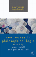 Restall, Greg and Russell, G. (eds.,). New Waves in Philosophical Logic.