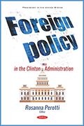 Foreign Policy in the Clinton Administration