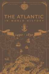 Atlantic in World History, 1490-1830