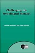 Challenging the Monolingual Mindset