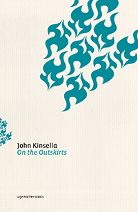 John Kinsella. 'On the Outskirts