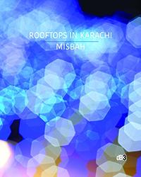 Misbah Khokhar, 'Rooftops in Karachi