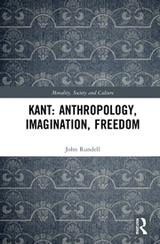 John Rundell. 'Kant: Anthropology, Imagination, Freedom'. Routledge, 2020