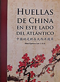 Huellas de china en este lado del atlantico