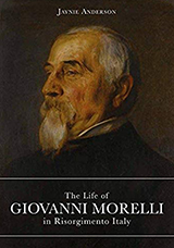 The Life of Giovanni Morelli in Risorgimento Italy