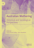 Australian Mothering: Historical and Sociological Perspectives