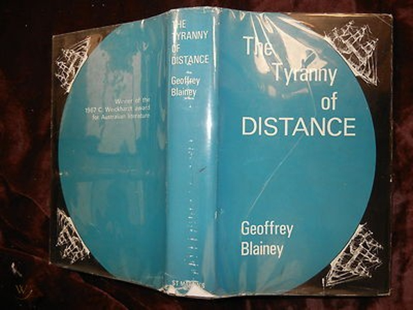 The Tyranny of Distance, hardcover, 1966 first edition