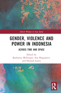 Gender, Violence and Power in Indonesia Across Time and Space