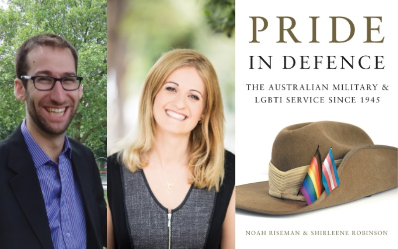 An image of the Pride in Defence book cover and authors Noah Riseman and Shirlene Robinson