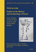 Tell it in Gath Studies in the History and Archaeology of Israel Essays in Honor of Aren M. Maeir on the Occasion of his Sixtieth Birthday