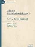 What is Translation History? A Trust-Based Approach