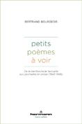 Petits poèmes à voir: de la bambochade textuelle aux pochades en prose (1842-1948)