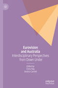 Eurovision and Australia: Interdisciplinary Perspectives from Down Under