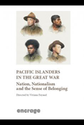Pacific Islanders in The Great War: Nation, nationalism and the sense of Belonging