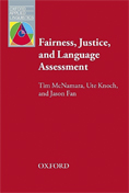 Fairness, Justice and Language Assessment